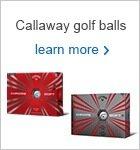Callaway Chrome Soft Range