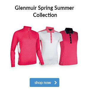 Glenmuir Ladies' Spring Summer Collection